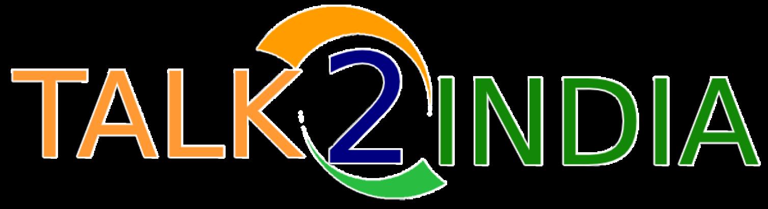 Talk 2 India